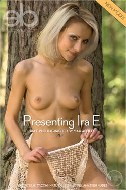 EroticBeauty - Ira E - Presenting Ira E by Max Asolo