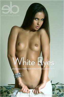 EroticBeauty - Anjelika C - White Eyes by Natasha Schon