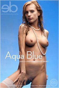 EroticBeauty - Gisele A - Aqua Blue by Ingret