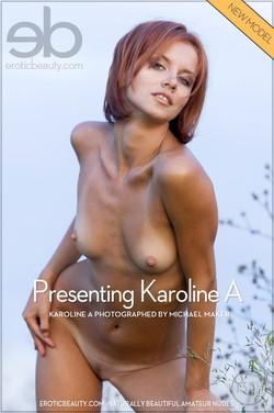 EroticBeauty - Karoline A - Presenting Karoline A by Michael Maker