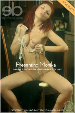 EroticBeauty - Monika E - Presenting Monika by Natasha Schon